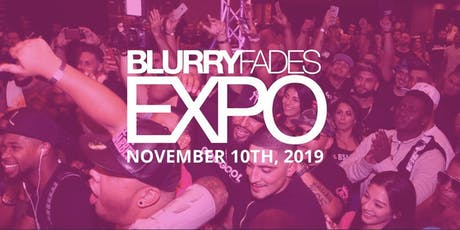 BLURRYFADES EXPO tickets