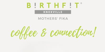 Mother's Fika