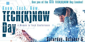 TECH(K)NOW DAY - SATURDAY, OCTOBER  10, 9am to 5pm