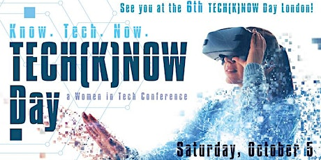 TECH(K)NOW DAY - SATURDAY, OCTOBER  10, 9am to 5pm tickets