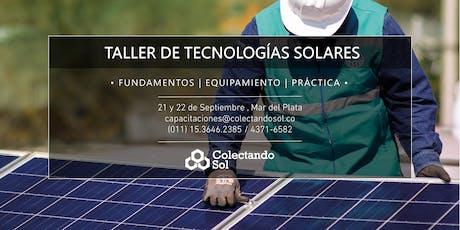 Taller de Tecnologías Solares // Mar del Plata Septiembre 2019 entradas