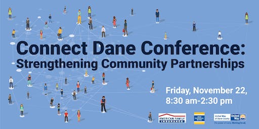 Connect Dane Conference: Strengthening Community Partnerships