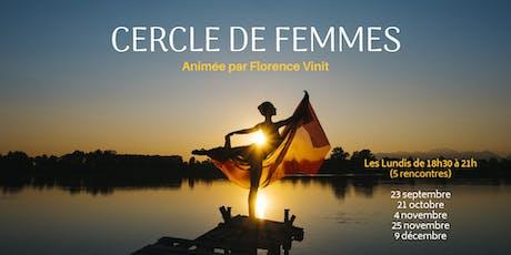 CERCLE DE FEMMES (5 rencontres) billets