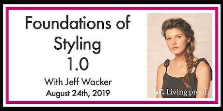 STYLING FOUNDATIONS OF STYLING 1.0 tickets