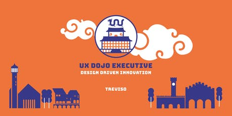 UX Dojo Executive a Treviso | Design Driven Innovation biglietti