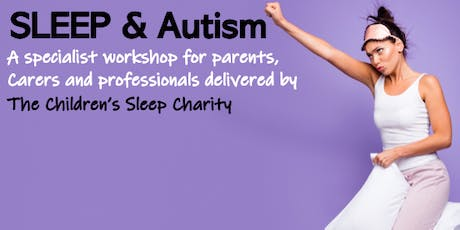 Sleep & Autism - Enhanced Workshop tickets