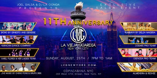 La Vieja Guardia 11th Anniversary - LVG Exclusive Salsa Event in NYC