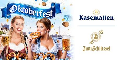 Oktoberfest an den Kasematten – Zum Schlüssel Tickets