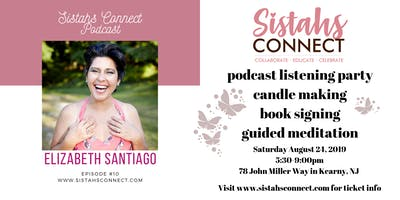 Sistahs Connect Podcast Listening Party & Candle Making Workshop