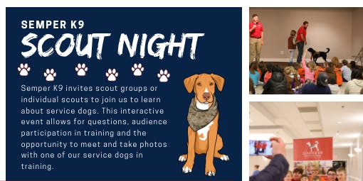 Semper K9's Service Dog Presentation- Scout Night - October 22