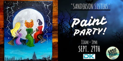 Sanderson Sisters Paint Party at DK Play!