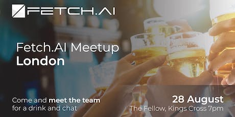 Fetch.AI August London Meetup tickets