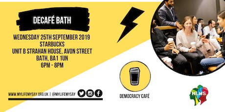 Democracy Cafe: Bath tickets
