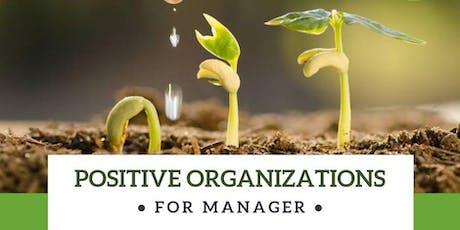 Positive Organizations per Manager: felicità e benessere nella tua azienda! biglietti