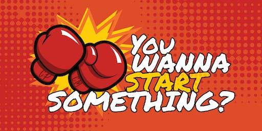 2019 You Wanna Start Something? - Webster Claiborne