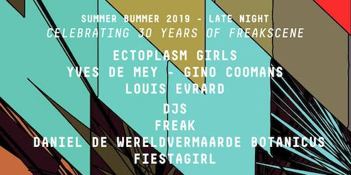 SUMMER BUMMER 2019 LATE NIGHT - 30 YEARS OF RADIO CENTRAAL'S FREAKSCENE