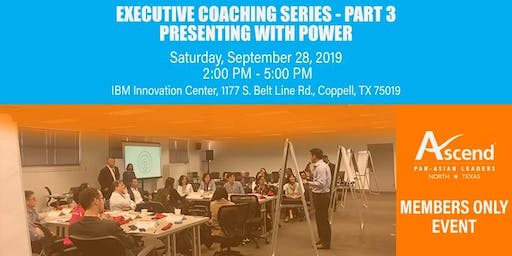 Executive Coaching Series- Part 3: Presenting with Power