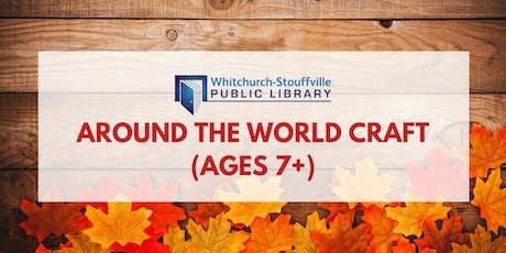 Around the World Craft (ages 7+) tickets