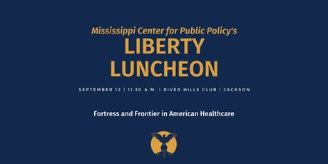 Liberty Luncheon: Fortress and Frontier in Healthcare tickets