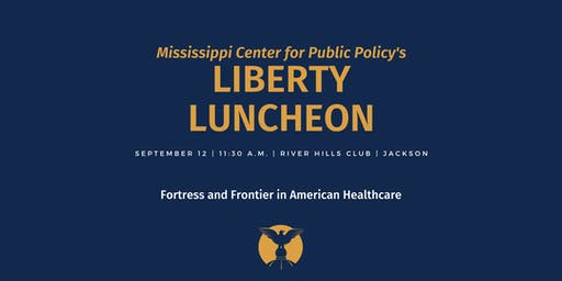 Liberty Luncheon: Fortress and Frontier in Healthcare
