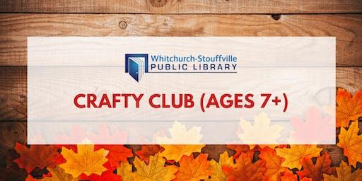 Crafty Club (ages 7+)