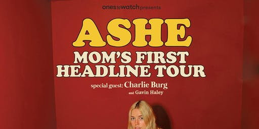 Ashe: Your Mom's First Headline Tour @ Holy Diver