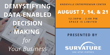 Demystifying Data-Enabled Decision Making For Your Business (3-Part Series) tickets