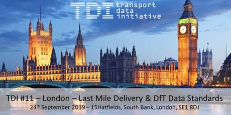TDI #11 - London - Last Mile Delivery / DfT Data tickets