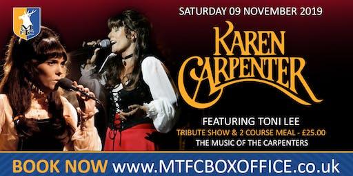 Karen Carpenter  So Close Tribute Show, Music Of The Carpenters By Toni Lee