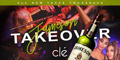 #TASTETHURSDAYS @ CLE HOUSTON ft JAMESON tickets