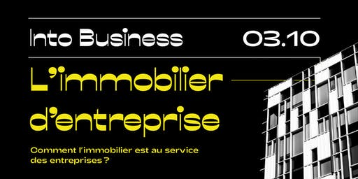 Into Business - L'immobilier d'entreprise