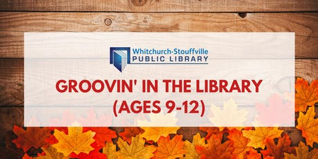 Groovin' in the Library (ages 9-12) tickets