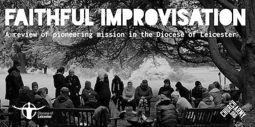 Faithful Improvisation