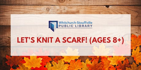 Let's Knit a Scarf! (ages 8+) tickets