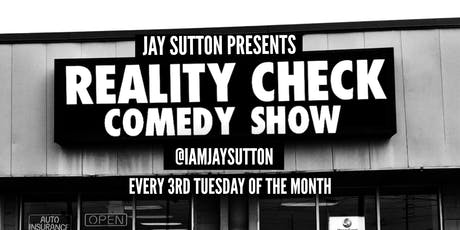 Reality Check Comedy Show  tickets