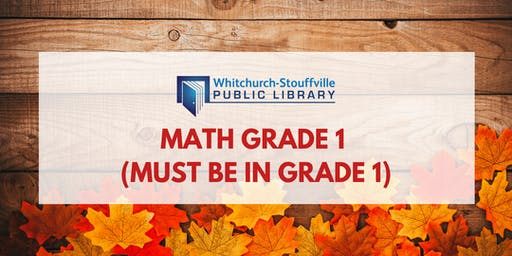 Math Grade 1 (must be in Grade 1)