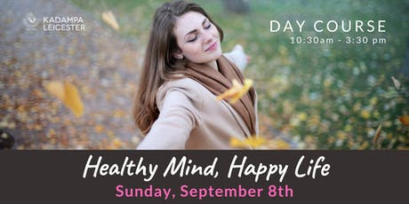 Healthy Mind, Happy Life tickets