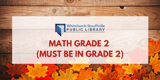 Math Grade 2 (Must be in Grade 2)