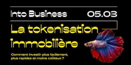 Into Business - La tokenisation immobilière billets