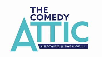 The Comedy Attic at Park Grill