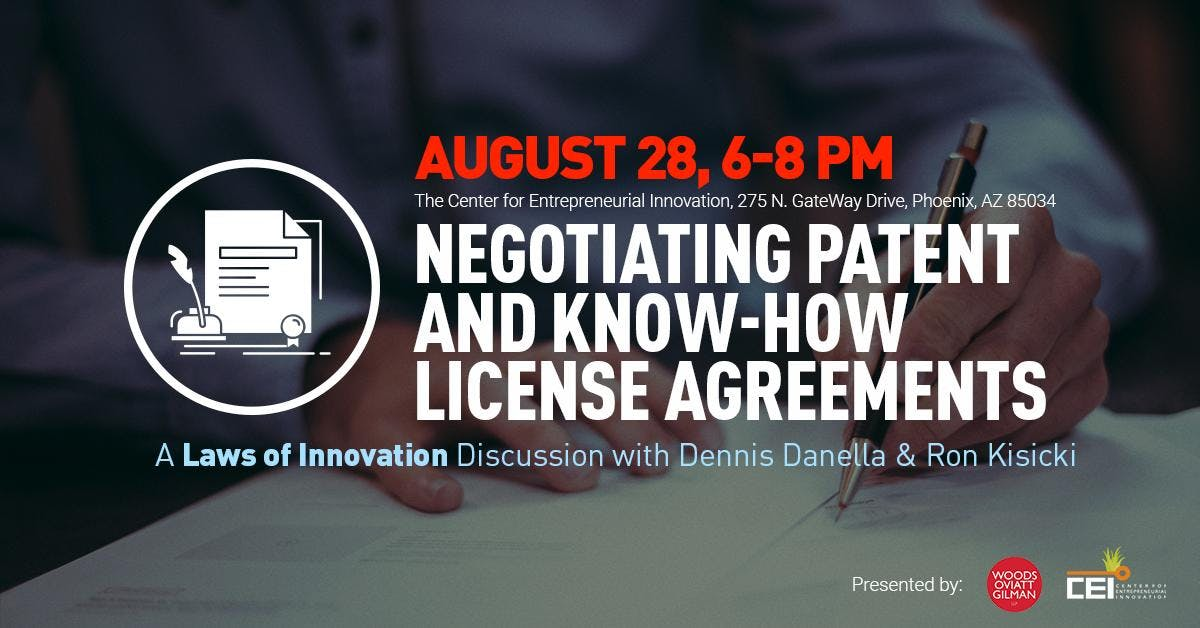 Laws of Innovation Series: Negotiating Patent and Know-How License Agreements