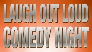 """Laugh Out Loud Comedy Night"" Westlake"