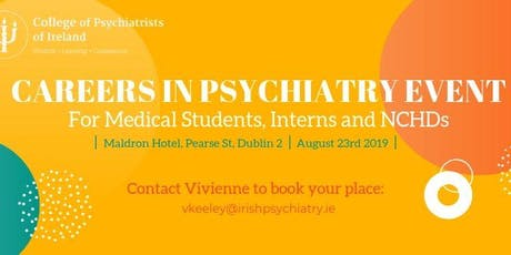 CPsychI Careers in Psychiatry Event - Dublin tickets