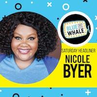 BWCF presents: Nicole Byer