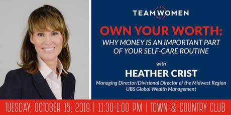 Own Your Worth: Why Money Is an Important Part of Your Self-Care Routine | Heather Crist | UBS tickets