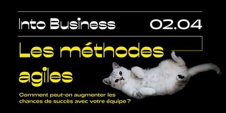 Into Business - Les méthodes agiles billets