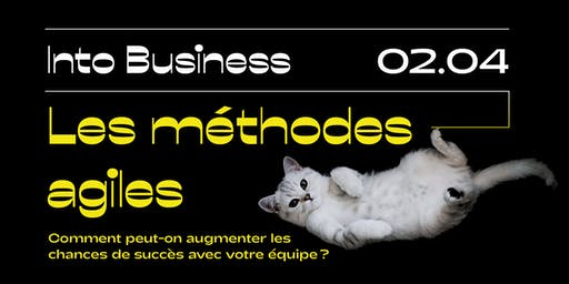 Into Business - Les méthodes agiles