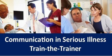 Communication in Serious Illness Train-the-Trainer tickets