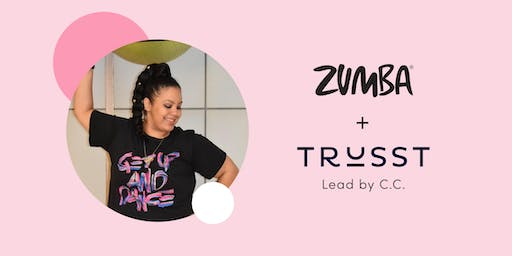 Zumba + Trusst Brands with C.C.