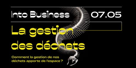 Into Business - La gestion  des déchets tickets